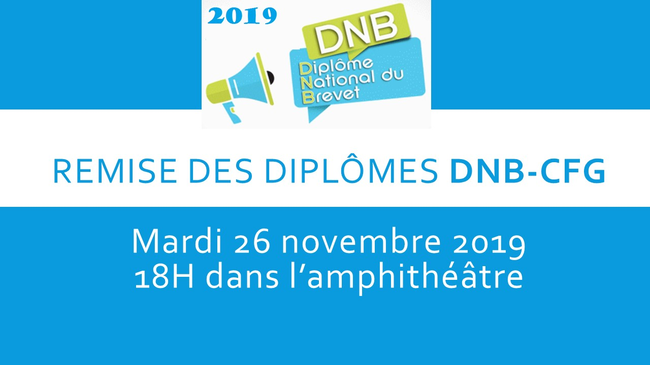 Remise des diplômes DNB CFG 26/11/2019